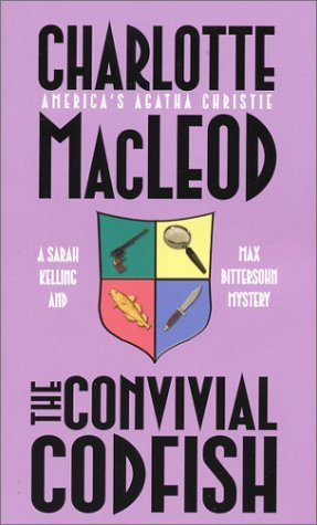 The Convivial Codfish (Kelling & Bittersohn, #5)  by  Charlotte MacLeod