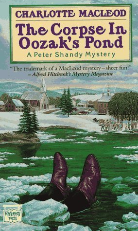 The Corpse In Oozaks Pond (Peter Shandy, #6)  by  Charlotte MacLeod