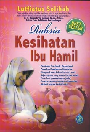 Rahsia Kesihatan Ibu Hamil Lutfiatus Solihah