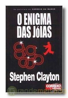 O Enigma das Jóias (Os Policiais do Correio da Manhã, #4)  by  Stephen Clayton