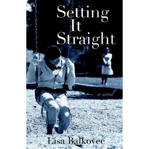 Setting it Straight  by  Lisa Balkovec