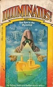 The Eye in the Pyramid (Illuminatus 1)  by  Robert Shea