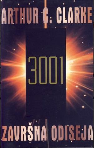 3001: Završna odiseja  by  Arthur C. Clarke