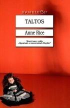 Taltos (Opowieści o czarownicach z rodu Mayfair, #3)  by  Anne Rice