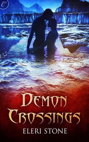 Demon Crossings (Twilight of the Gods #1)  by  Eleri Stone