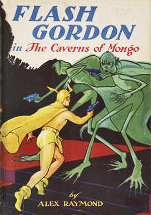 Flash Gordon in the Caverns of Mongo  by  Alex Raymond