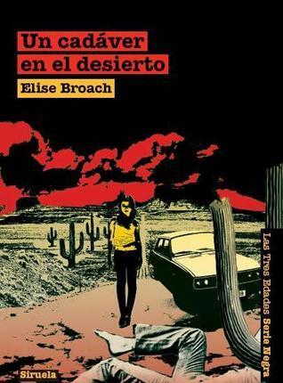 Un cadáver en el desierto  by  Elise Broach