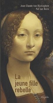 La jeune fille rebelle  by  Jean-Claude van Rijckeghem
