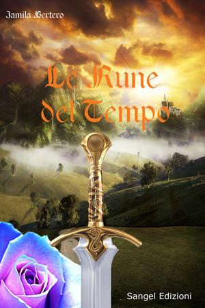 Le rune del tempo  by  Jamila Bertero