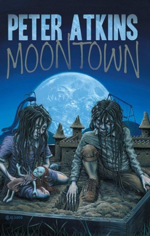 Moontown  by  Peter Atkins