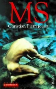 MS  by  Christian Pierrejouan