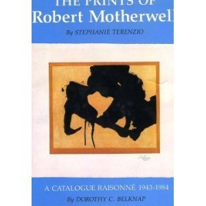 The Prints Of Robert Motherwell  by  Stephanie Terenzio