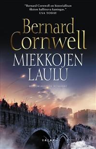 Miekkojen laulu Bernard Cornwell