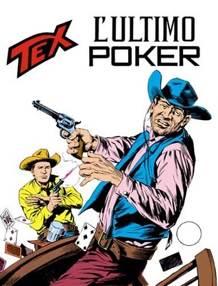 Tex n. 151: Lultimo poker  by  Gianluigi Bonelli