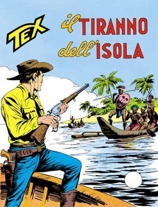 Tex n. 157: Il tiranno dellisola  by  Gianluigi Bonelli