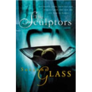 The Sculptors  by  Suzanne Glass