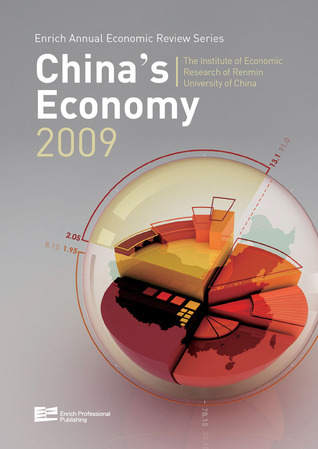 Chinas Economy 2009 The Institute of Economic Research of Renmin University China