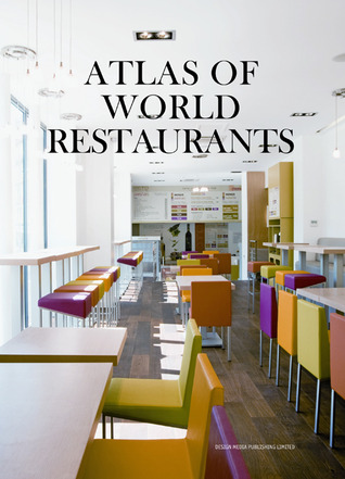 Atlas of World Restaurants Yang Wu