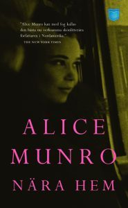 Nära hem Alice Munro
