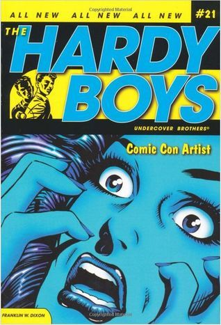 Comic Con Artist (Hardy Boys: Undercover Brothers, #21)  by  Franklin W. Dixon