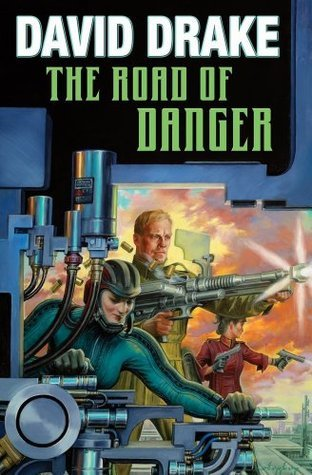 The Road of Danger (Lt. Leary, #9) David Drake