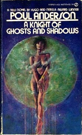 The Knight of Ghosts and Shadows  by  Poul Anderson