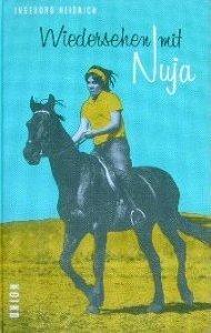 Wiedersehen mit Nuja (Nuja, #2)  by  Ingeborg Heidrich