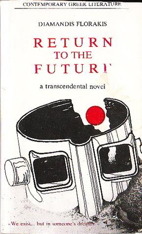 Return to the Future  by  Diamandis Florakis
