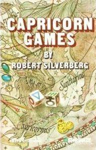 Capricorn Games  by  Robert Silverberg
