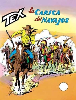 Tex n. 169: La carica dei Navajos Gianluigi Bonelli