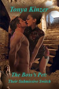 Their Submissive Switch (The Bosss Pet, #4) Tonya Kinzer