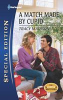 A Match Made Cupid (The Foster Brothers, #2) by Tracy Madison