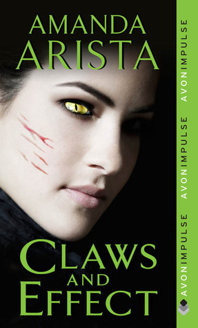 Claws and Effect (Diaries of an Urban Panther, #2)  by  Amanda Arista