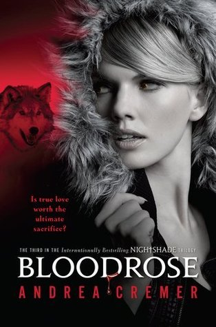Bloodrose (Nightshade #3) Andrea Cremer