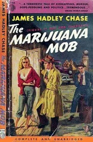 The Marijuana Mob  by  James Hadley Chase
