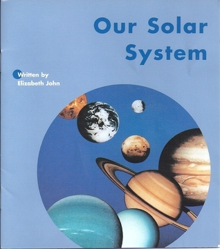 Our Solar System  by  Elizabeth John
