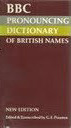 BBC Pronouncing Dictionary of British Names  by  Graham Pointon