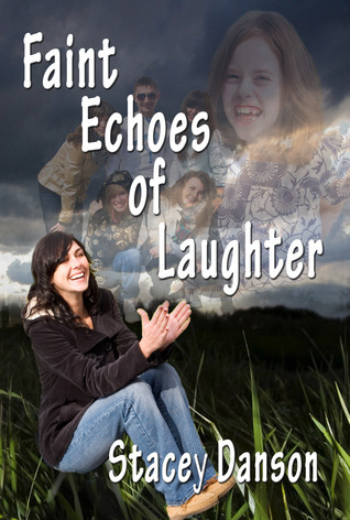 Faint Echoes Of Laughter  (Empty Chairs, #2) S. Burke