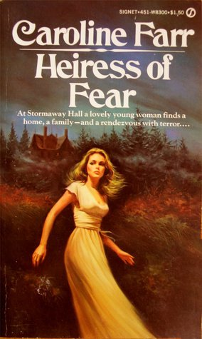 Heiress Of Fear  by  Caroline Farr
