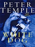 White Dog (Jack Irish, #4)  by  Peter Temple