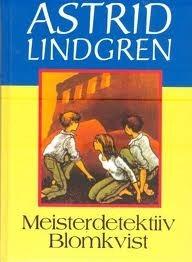 Meisterdetektiiv Blomkvist Astrid Lindgren