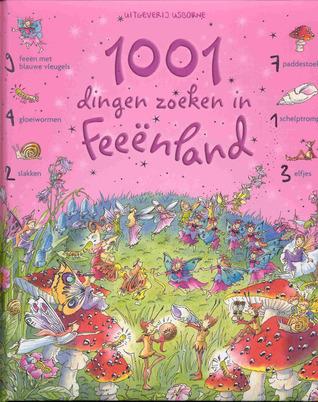 1001 dingen zoeken in feëenland  by  Gillian Doherty