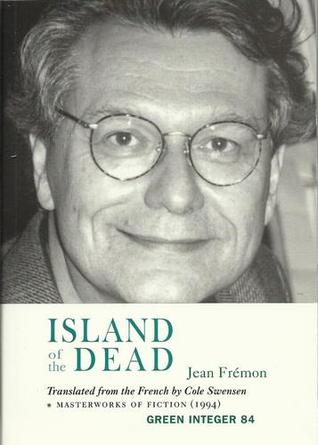 Island of the Dead  by  Jean Fremon