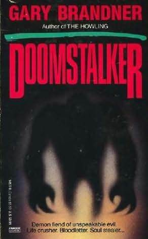 Doomstalker Gary Brandner