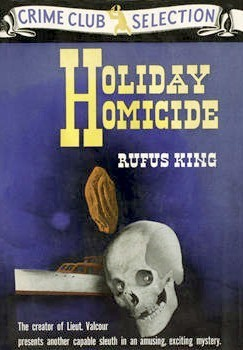 Holiday Homicide Rufus King