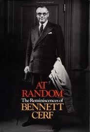 At Random: The Reminiscences of Bennett Cerf  by  Bennett Cerf