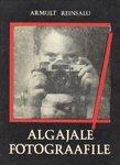 Algajale fotograafile  by  Armult Reinsalu