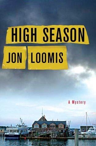 High Season (Frank Coffin Mysteries, #1) Jon Loomis
