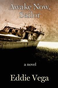 Awake Now, Sailor  by  Eddie Vega