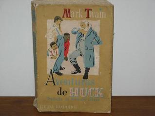 As Aventuras de Huck  by  Mark Twain